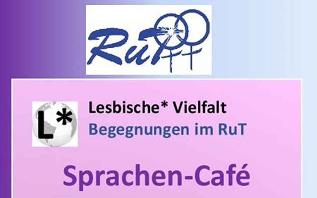 L* Begegnungen im RuT - Sprachen-Café
