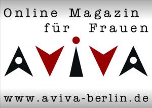 AVIVA Berlin - Online Magazin für Frauen