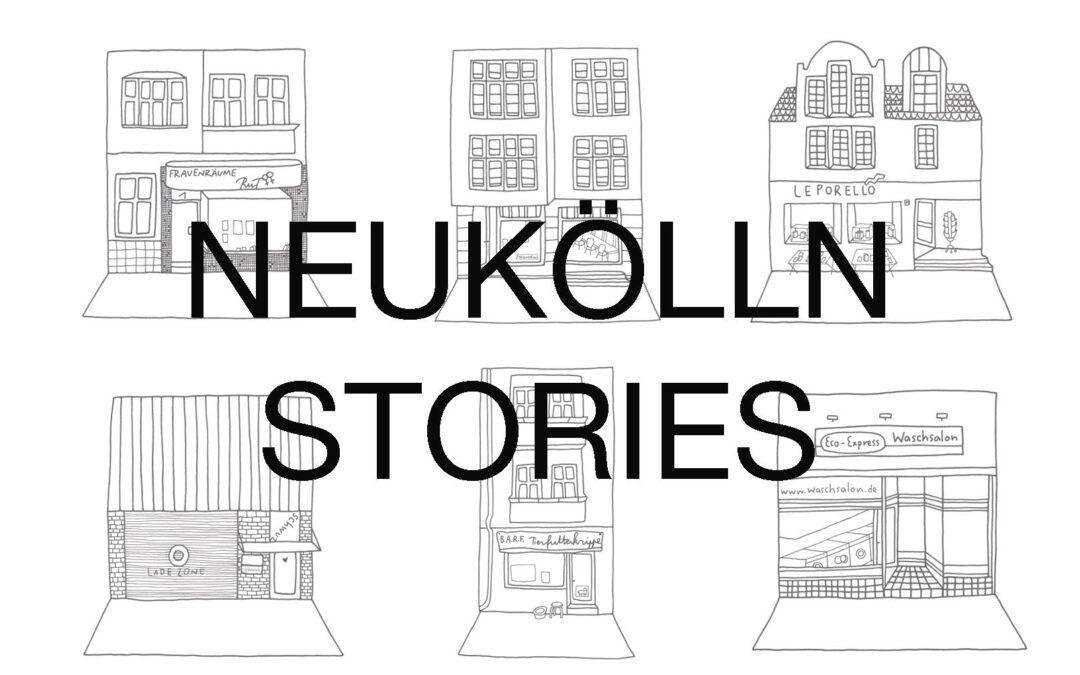 »Neukölln Stories: Memories of a District«